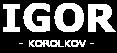 Igor Korolkov: IT manager, entrepreneur, developer